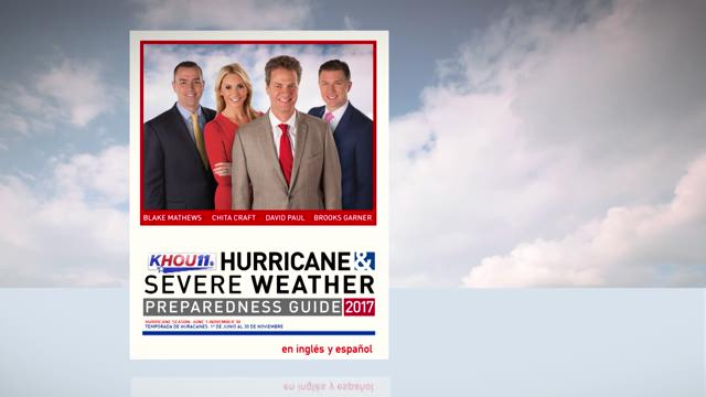KHOU 11 Hurricane Preparedness Guide for the 2017 hurricane season