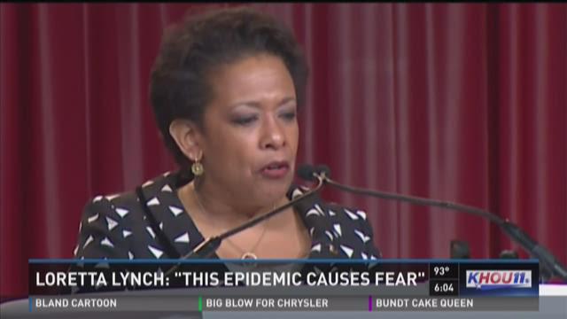 """Loretta Lynch: """"This epidemic causes fear"""""""