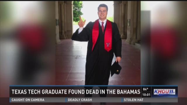 Texas Tech grad found dead in the Bahamas