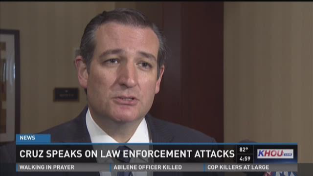 Ted Cruz speaks out on violence against law enforcement