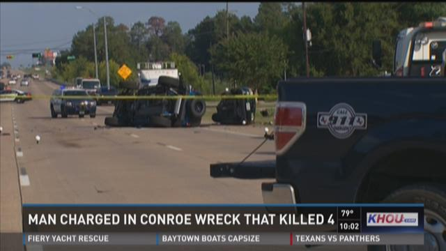Man charged in Conroe wreck that killed 4
