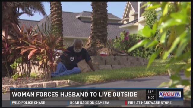 Woman forces husband to live outside